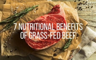 7 Nutritional Benefits of Grass-Fed Beef