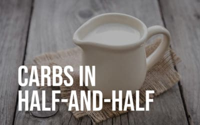 Carbs in Half and Half: Is Half-and-Half Keto?